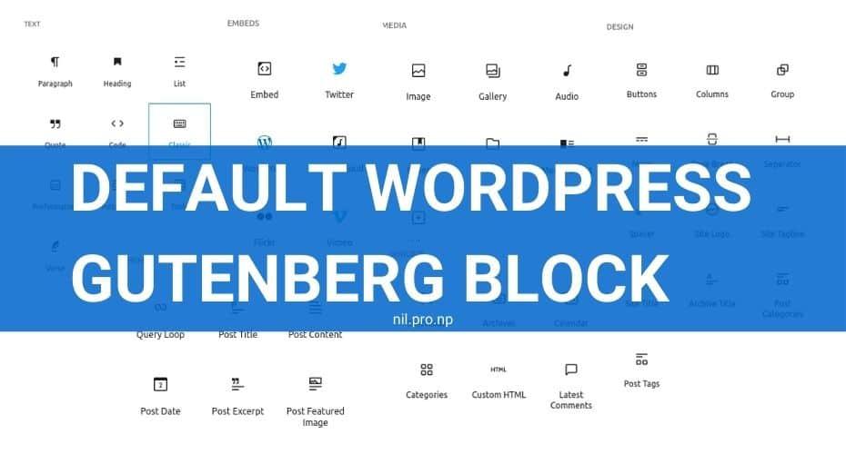 Full list of Default WordPress Gutenberg Block
